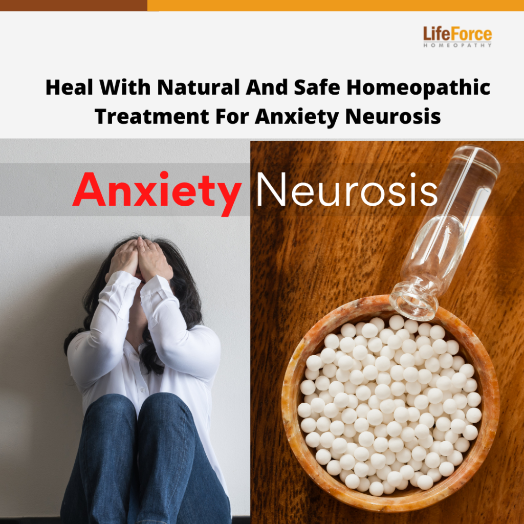 Heal With Natural And Safe Homeopathic Treatment For Anxiety Neurosis