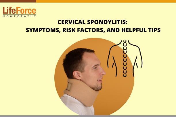 Cervical Spondylitis: Symptoms, Risk Factors, And Helpful Tips