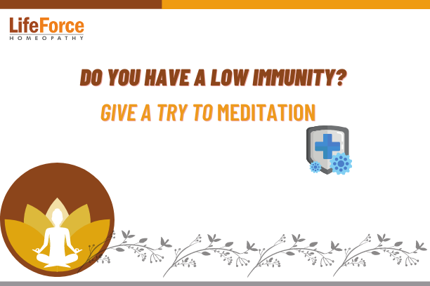 Do You Have A Low immunity? Give A Try To Meditation