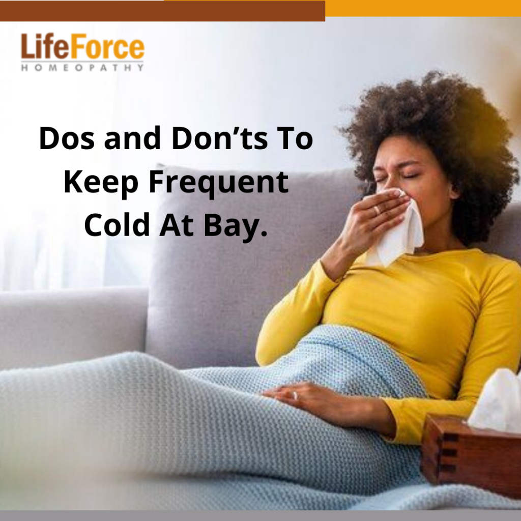 Dos and Don'ts To Keep Frequent Cold At Bay
