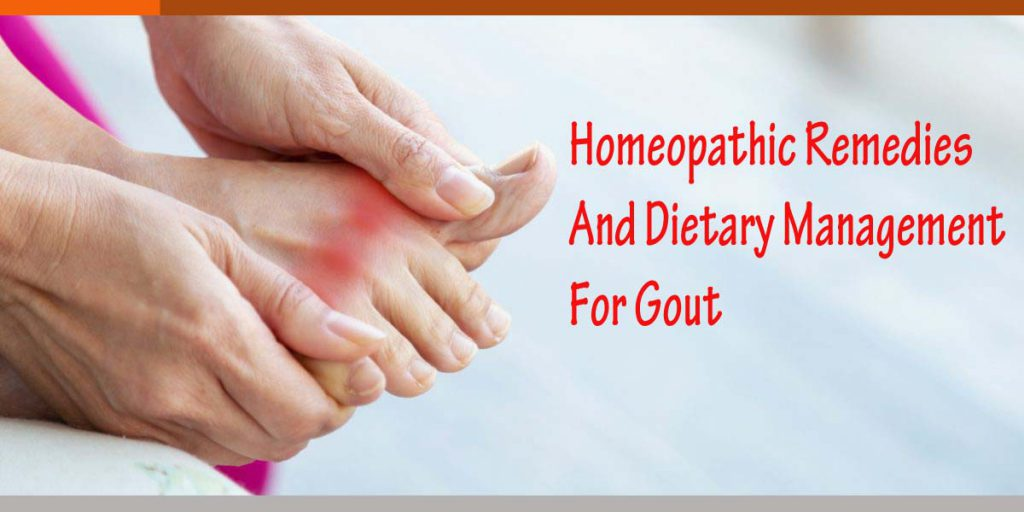 Homeopathic Remedies And Dietary Management For Gout