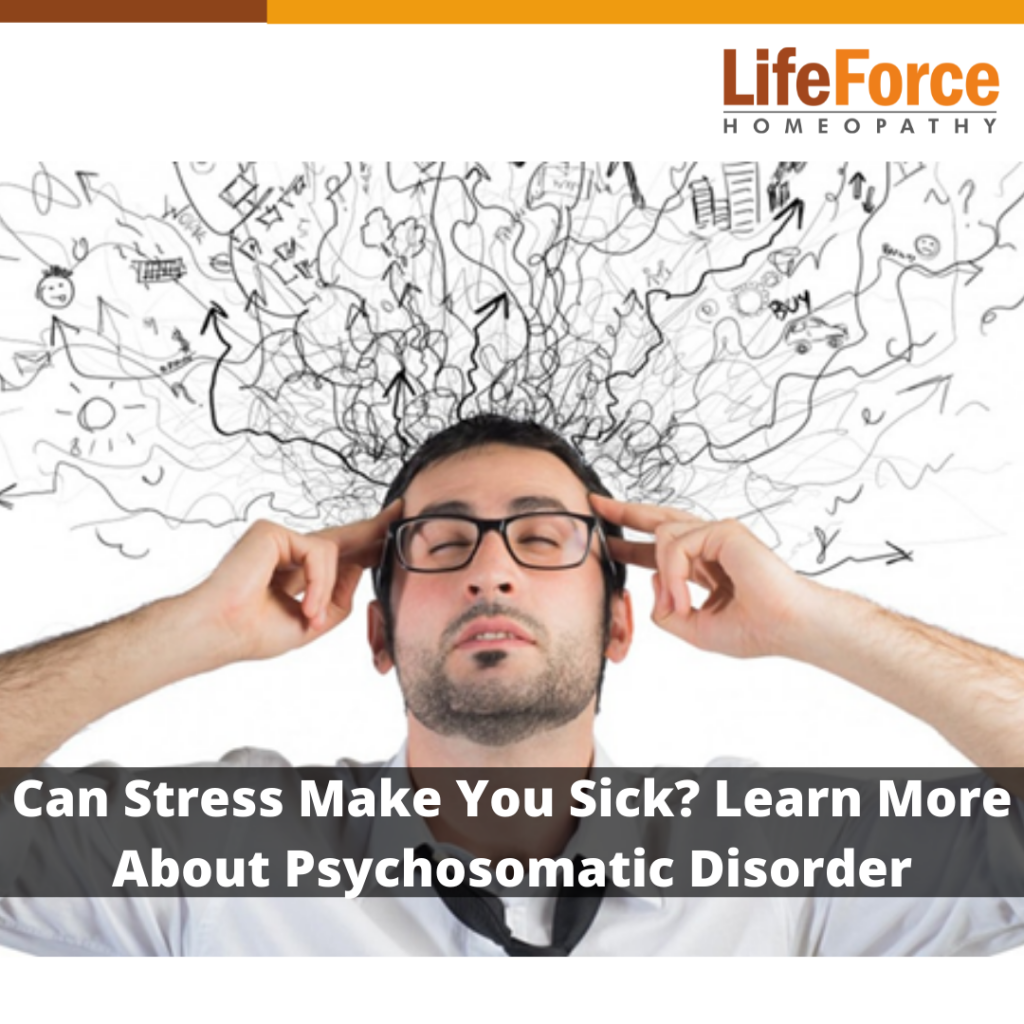Can Stress Make You Sick? Learn More About Psychosomatic Disorder