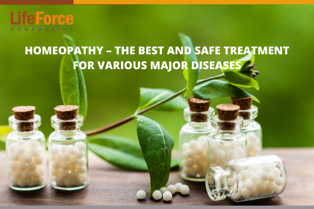Homeopathy – The Best And Safe Treatment For Various Major Diseases