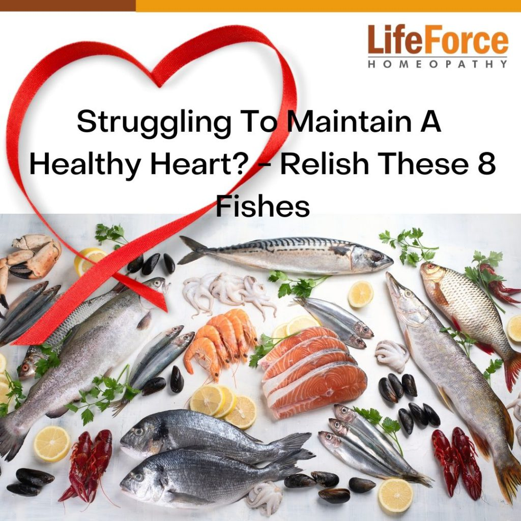 Struggling To Maintain A Healthy Heart? – Relish These 8 Fishes
