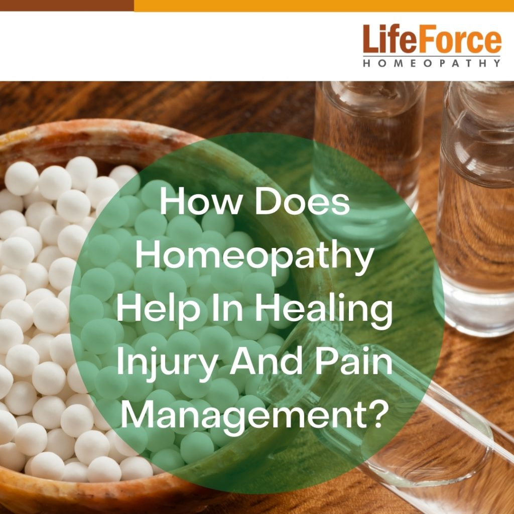 How Does Homeopathy Help In Healing Injury And Pain Management?