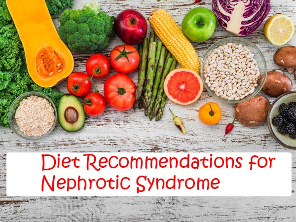 Nephrotic Syndrome – Diet Recommendations and Restrictions