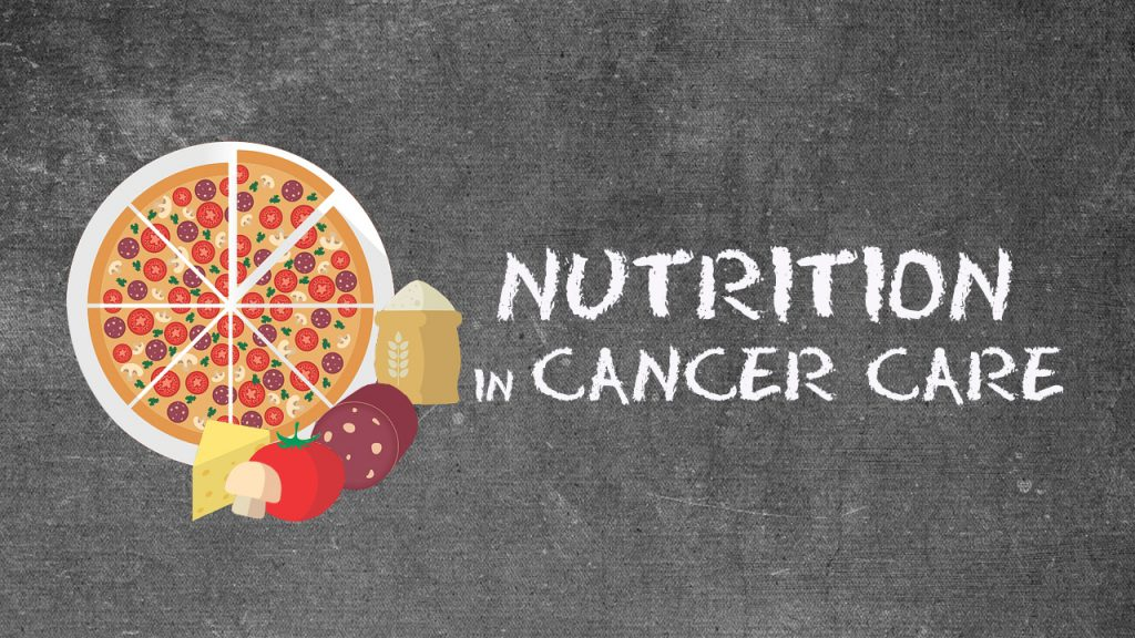 Role OfNutrition In Cancer Care