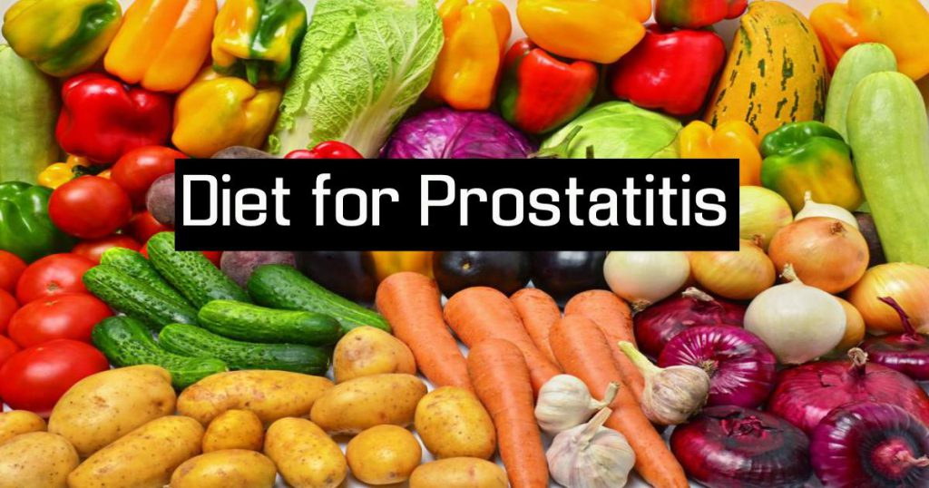 Diet For Prostatitis For You To Follow