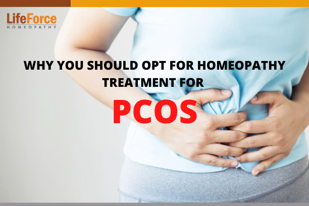 Why You should Opt for Homeopathy Treatment for PCOS