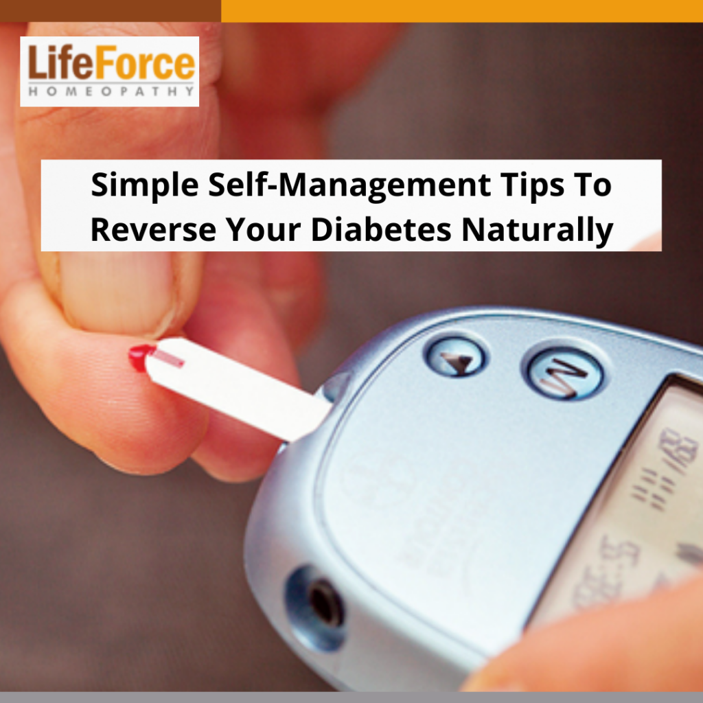 Simple Self-Management Tips To Reverse Your Diabetes Naturally