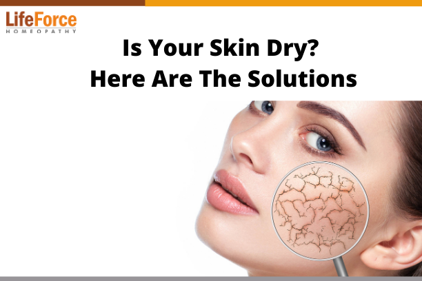 Is Your Skin Dry? Here Are The Solutions