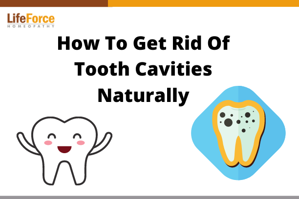 How To Get Rid Of Tooth Cavities Naturally