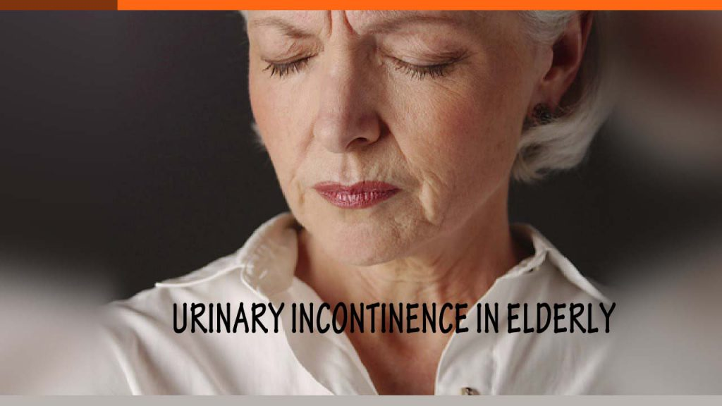 Know All About Urinary Incontinence In Elderly
