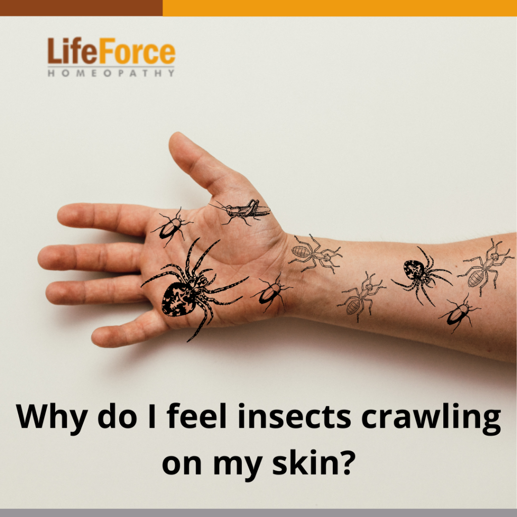 Why Do I Feel Insects Crawling On My Skin?